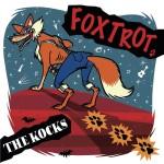 THE KOCKSの1stアルバム!FOX TROT