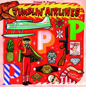 "Pessor P.Peseta 1st maxi single ""JUMBLIN' AIRLINES """