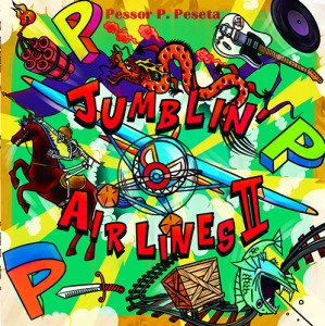 "Pessor P.Peseta 2nd maxi single ""JUMBLIN' AIRLINES2 """